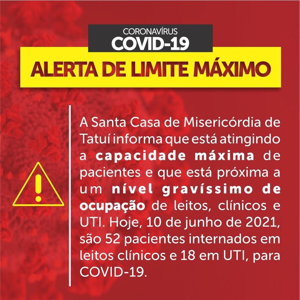 Santa Casa emitiu alerta máximo de pacientes internados com Covid — Foto: Santa Casa de Tatuí/Divulgação