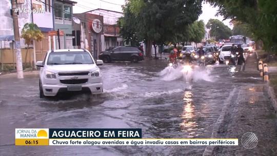 Chuva alaga ruas de Feira de Santana e causa estragos em casas; outras cidades também foram afetadas