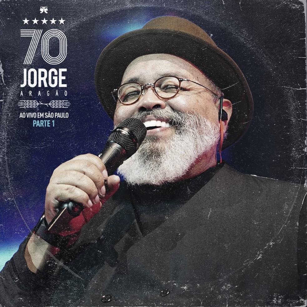 Capa do EP 'Jorge Aragão 70 – Ao vivo em São Paulo – Parte 1' — Foto: Divulgação / ONErpm