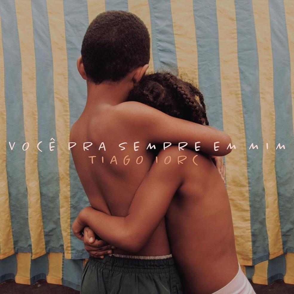 Capa do single 'Você pra sempre em mim', de Tiago Iorc — Foto: Gabriel Frank