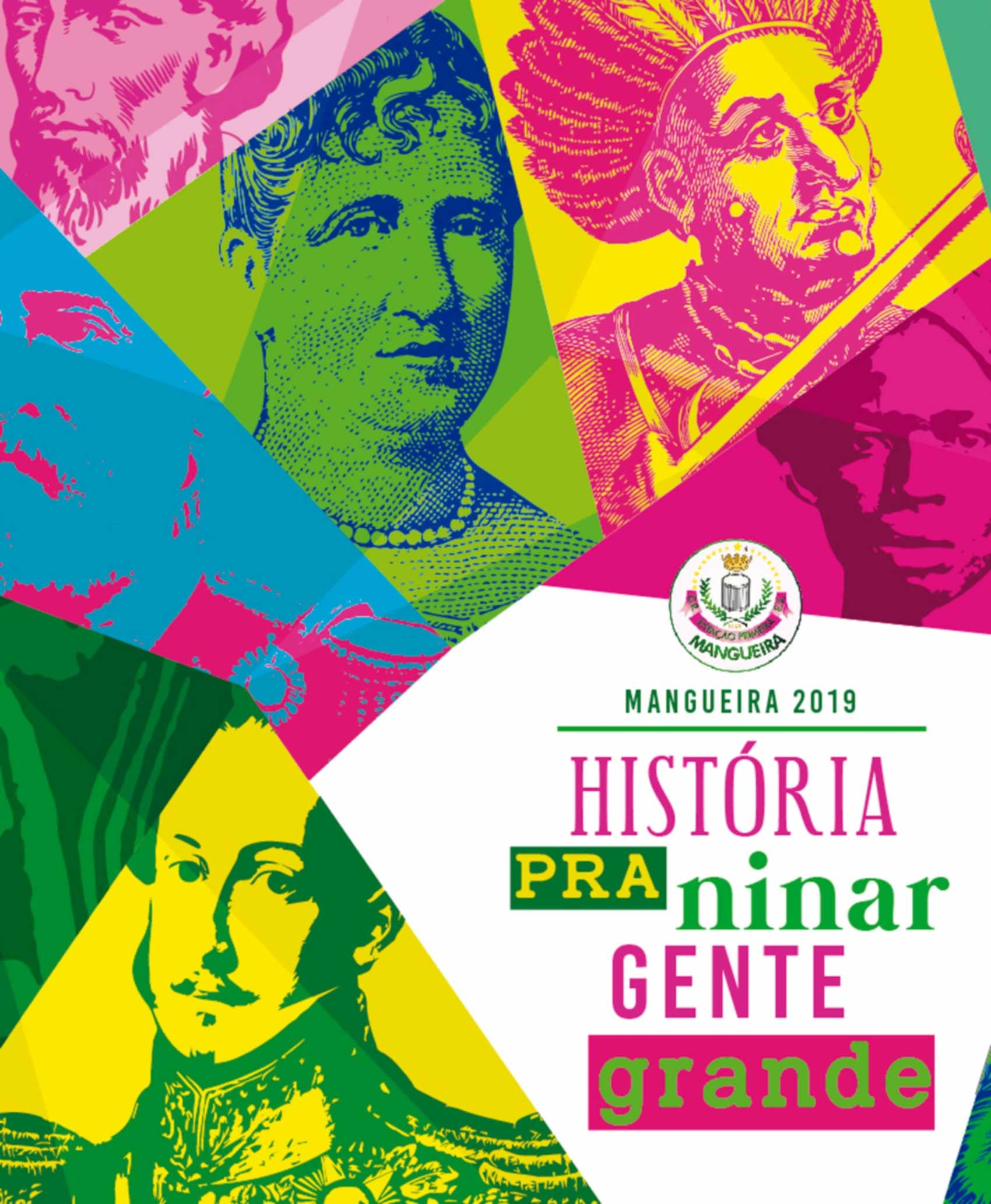 Mangueira entrega sinopse do enredo de 2019 na noite desta sexta-feira