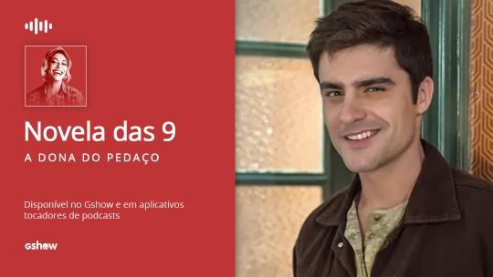 Guilherme Leicam resume momento de Leandro em 'A Dona do Pedaço': 'Sentindo amor verdadeiro'