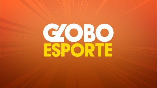 Confira o Globo Esporte desta quarta (23/10)