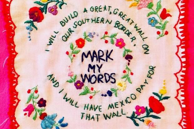Artista eterniza frases polêmicas de Donald Trump em bordados (Foto: Divulgação)