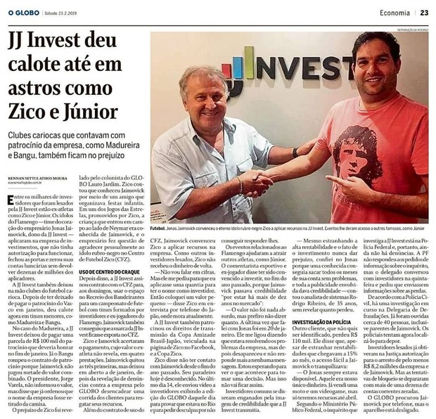 JJ Invest teria lesado mais de 3 mil clientes (Foto: Reprodução/O Globo)