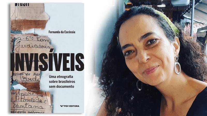 Jornalista Fernanda da Escóssia lança livro sobre brasileiros sem documentos