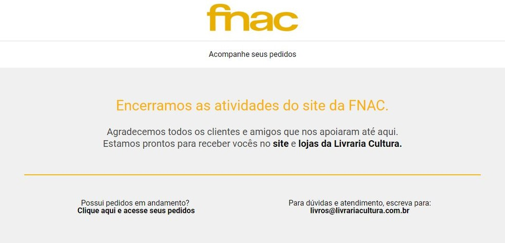 372147ce7d5 ... Site da Fnac informa o encerramento das atividades — Foto  Reprodução