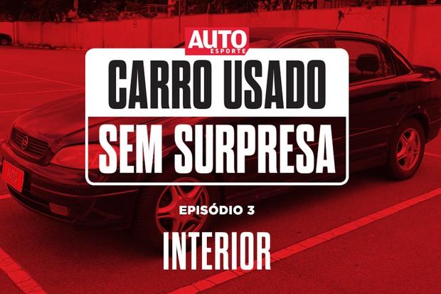 Vídeo: série Carro Usado Sem Surpresa episódio 3 (Foto: Autoesporte)