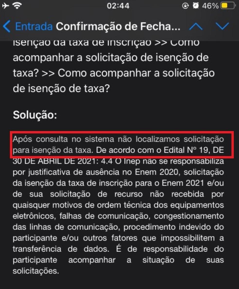 Rauany recebeu um e-mail do Inep com o aviso de que sua solicitação de isenção não foi encontrada — Foto: Reprodução