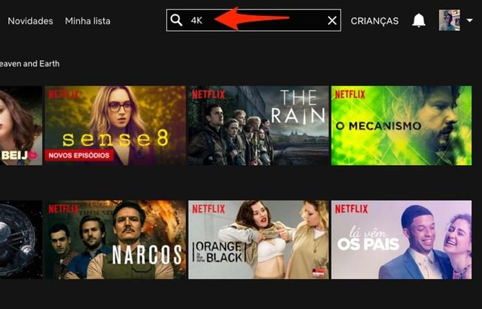 Busca por conteúdo 4K para assistir na Netflix (Foto: Reprodução/Marvin Costa)