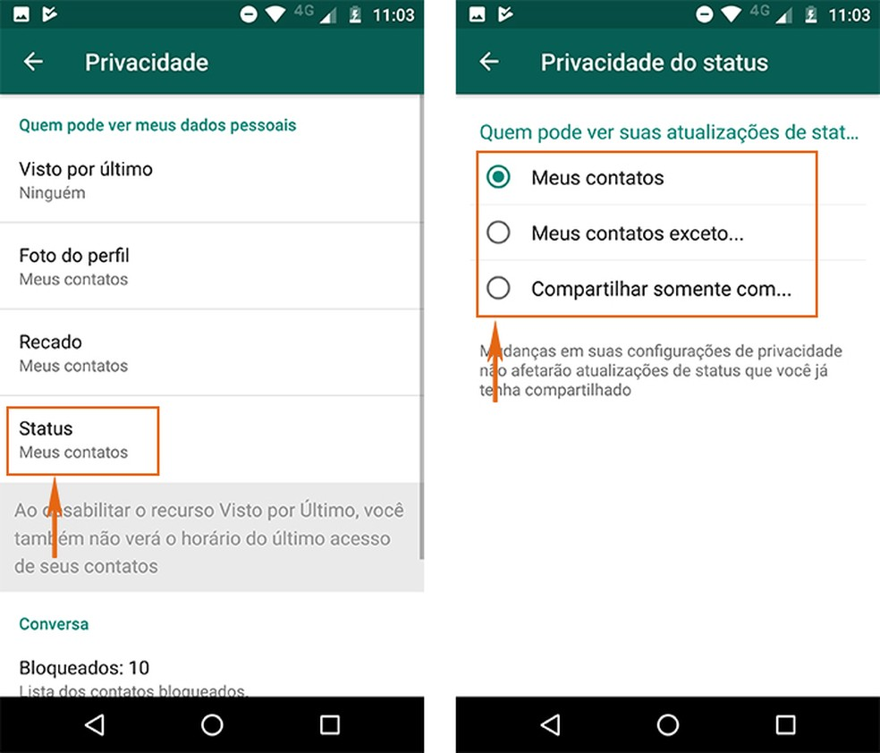 Ajuste o Status do WhatsApp para ter maior privacidade (Foto: Reprodução/Barbara Mannara)