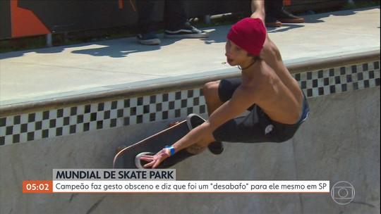 """Campeão de skate faz gesto obsceno e diz que foi um """"desabafo"""" para ele mesmo em SP"""
