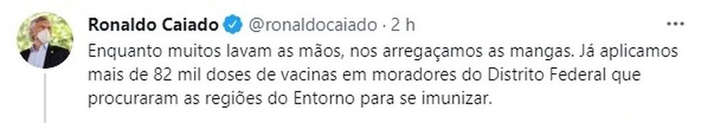 Governador de Goiás, Ronaldo Caiado, comenta procura de moradores do DF pela vacinação contra a Covid-19 no Entorno — Foto: Reprodução/Twitter
