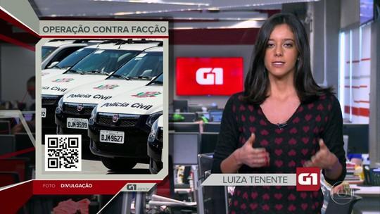 G1 em 1 Minuto: Polícia prende 29 suspeitos de cooptar novos integrantes para facção