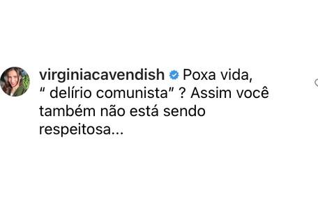 Virginia Cavendish se incomodou com as palavras da colega Reprodução