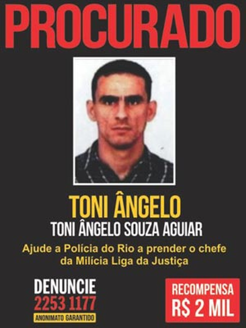 O cartaz de procurado de Toni Ângelo — Foto: Reprodução da internet