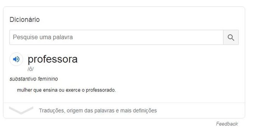 Na quarta-feira (23), por volta de 13h, o Google deixou de apresentar a definição de 'professora' relacionada à prostituição — Foto: Reprodução