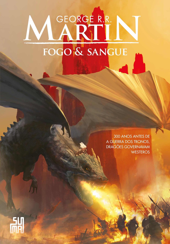 Fogo & Sangue, novo livro de George R.R. Martin (Foto: Divulgação)