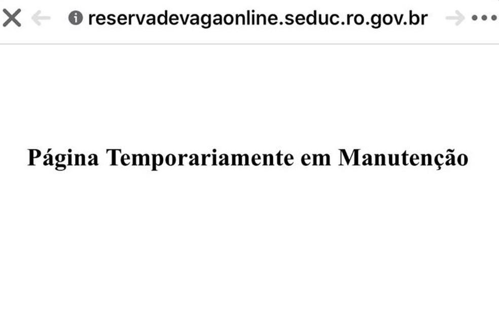 Site para reserva de vagas da Seduc está fora do ar — Foto: Divulgação/Seduc-RO