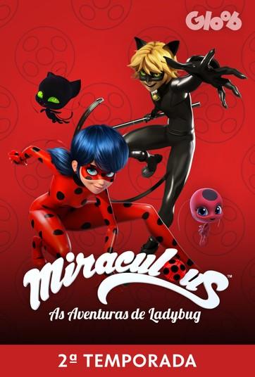 Miraculous – As Aventuras de Ladybug