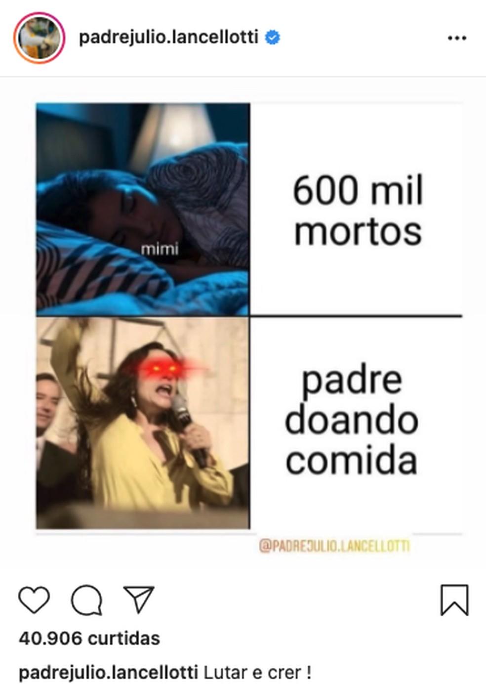 Padre Júlio Lancellotti publicou meme para rebater criticas da deputada estadual Janaina Paschoal — Foto: Reprodução