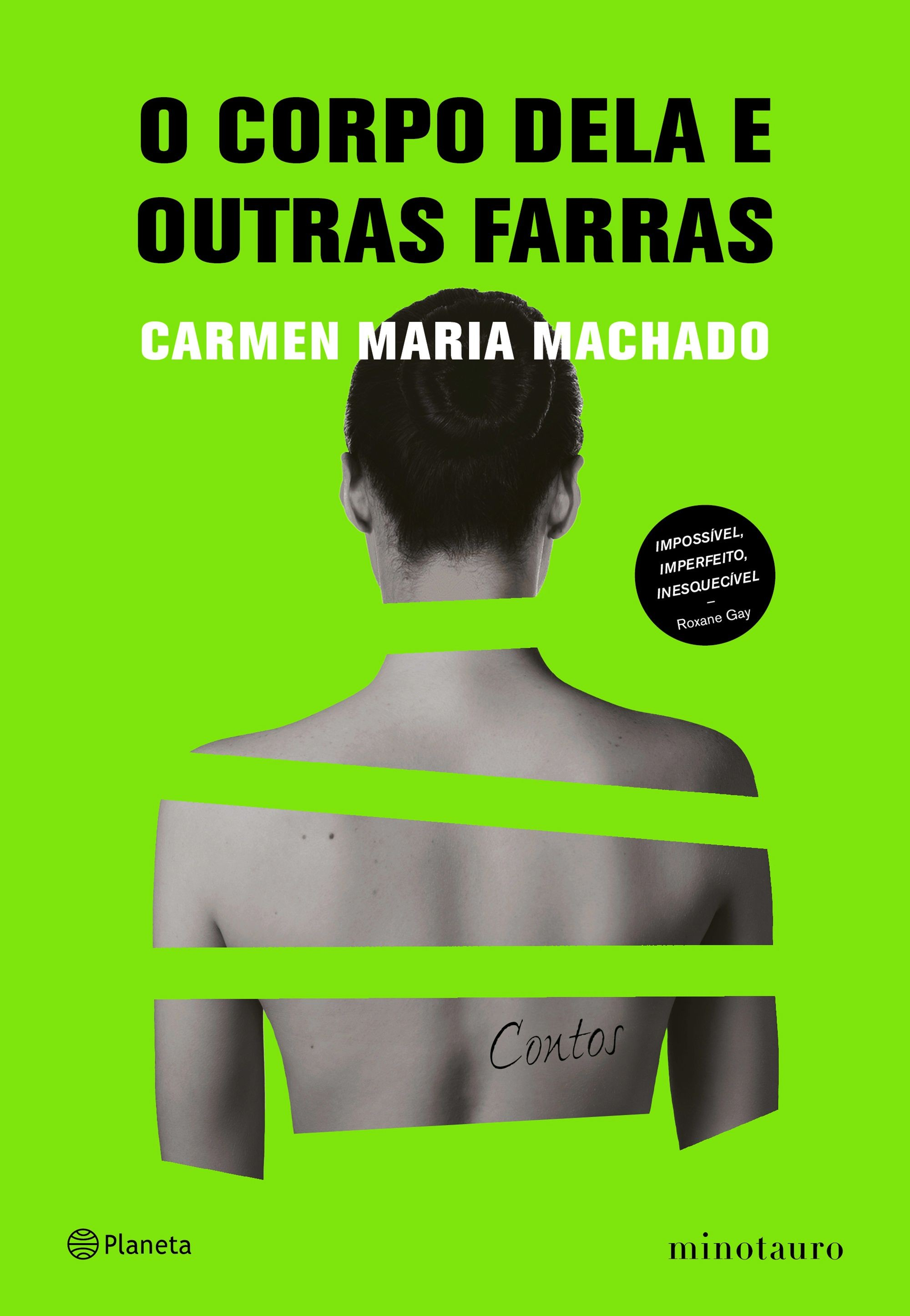 O Corpo Dela e Outras Farras, de Carmen Maria Machado (Foto: Divulgação)