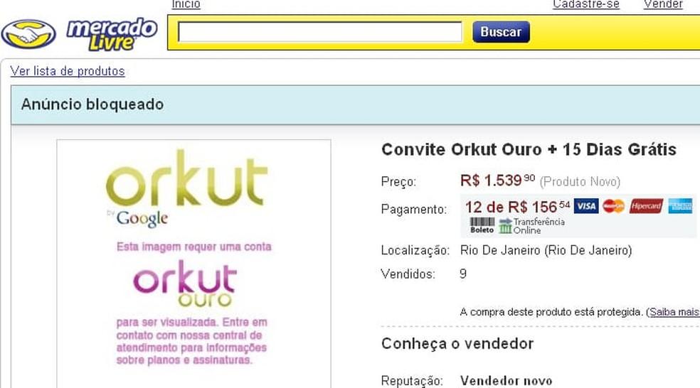 Golpistas se aproveitaram da brincadeira do Orkut Ouro — Foto: Reprodução/Internet