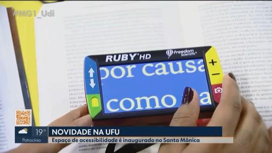 UFU inaugura espaço de acessibilidade no campus Santa Mônica em Uberlândia