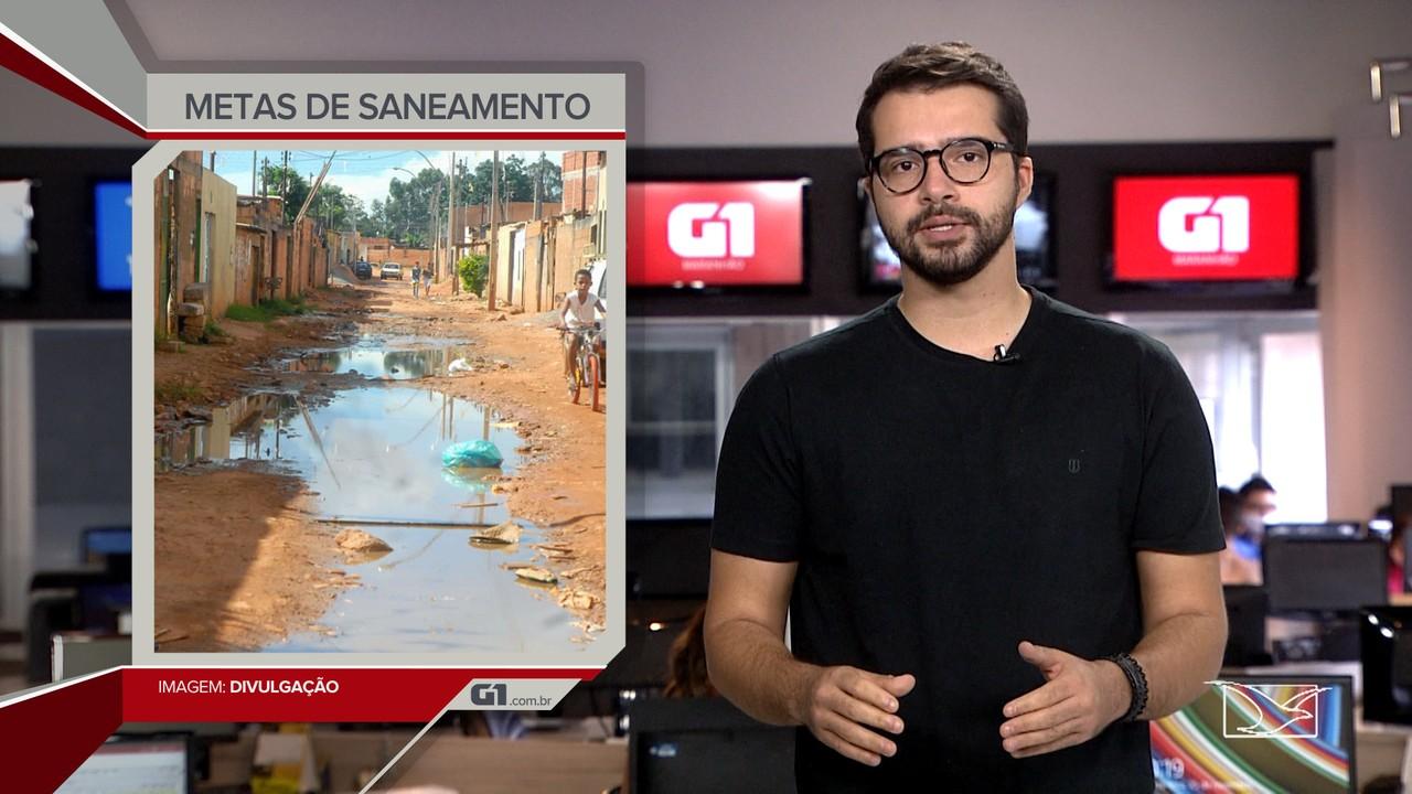 G1 em 1 Minuto: Maranhão precisa investir 8 vezes mais em saneamento