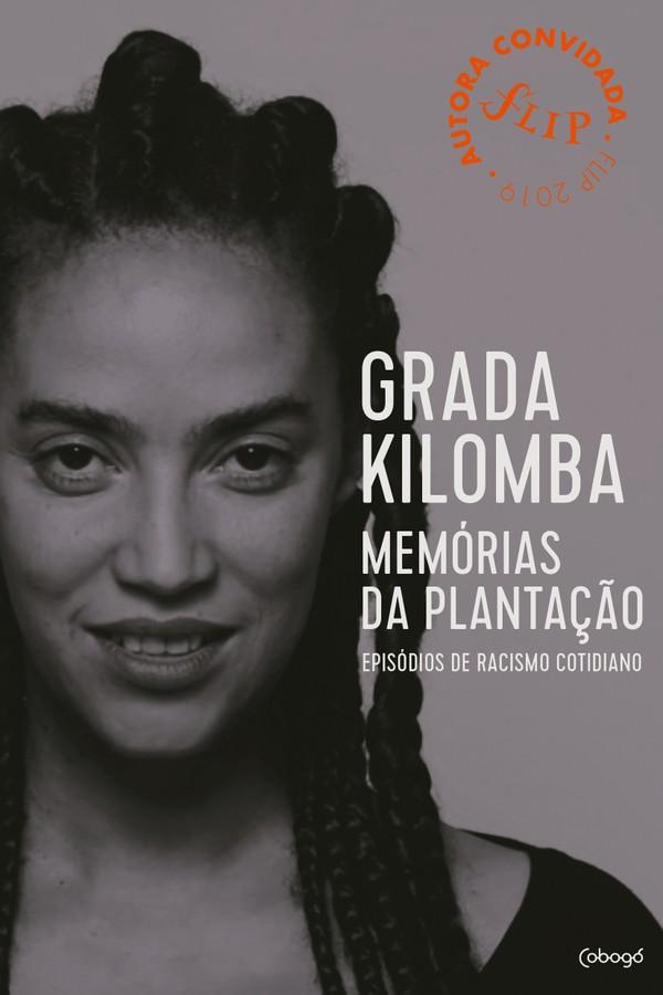 """""""Memórias da plantação: Episódios de racismo cotidiano"""", de Grada Kilomba (Foto: Reprodução )"""