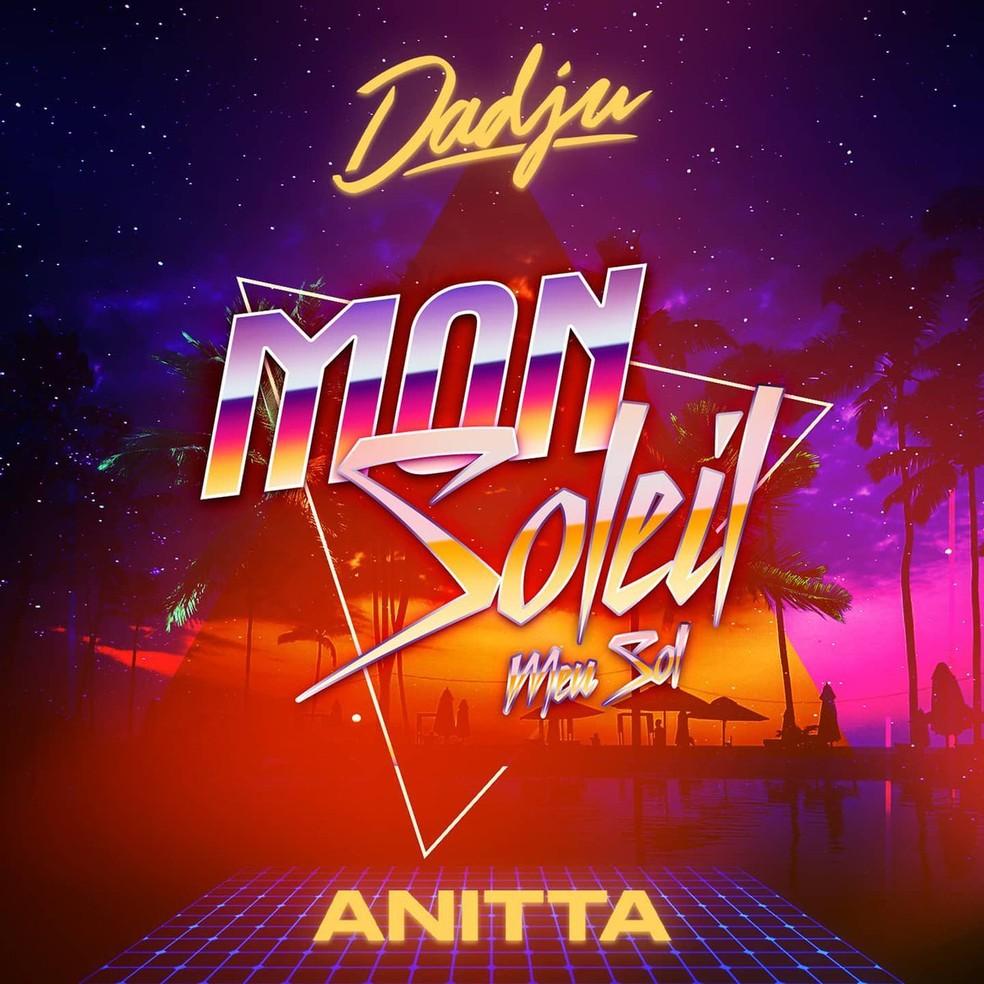 Capa do single 'Mon soleil / Meu sol', de Anitta com Dadju — Foto: Reprodução