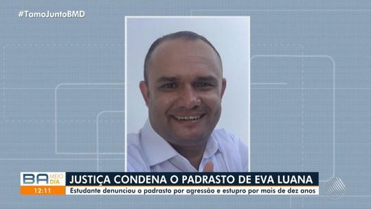 Padrasto acusado de estuprar e torturar enteada é condenado a 35 anos de prisão na BA: 'Só consigo agradecer', diz vítima