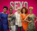 Miguel Falabella e o elenco de 'Sexo e as negas', série da Globo | TV Globo