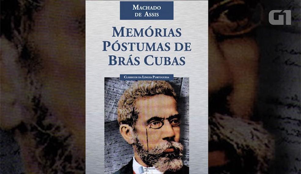 Memórias Póstumas de Brás Cubas entrou na lista que estado pediu recolhimento — Foto: Reprodução