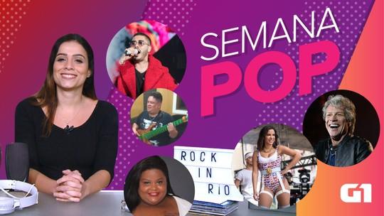 Semana Pop tem encontro no Rock in Rio, Meet & Greet com Bon Jovi e sucesso de Anitta