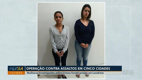 Duas mulheres são presas suspeitas de integrar quadrilha que assaltou casas em pelo menos 5 cidades do Paraná