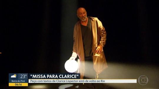 Peça com textos de Clarice Lispector volta aos palcos do Rio