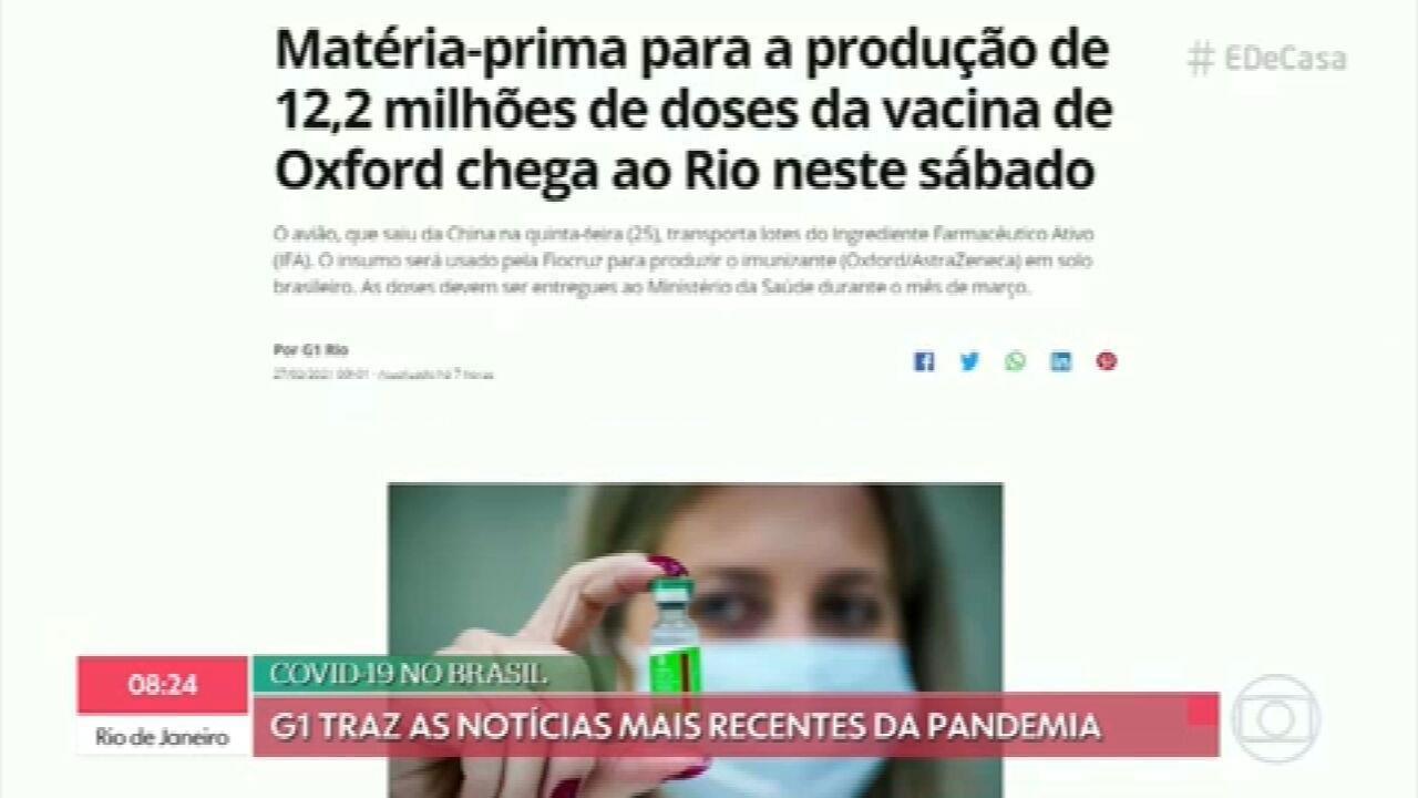 G1 no É de Casa: matéria-prima para a produção de 12,2 milhões de doses da vacina de Oxford chega ao Rio neste sábado