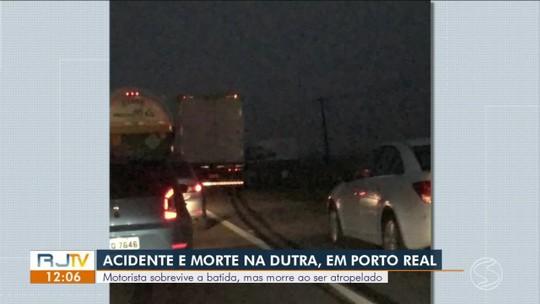 Motorista morre atropelado ao tentar sinalizar acidente na Via Dutra, em Porto Real