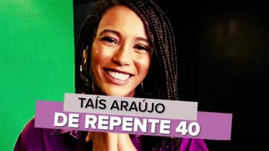 Taís Araújo celebra a chegada dos 40 anos: 'Estou brilhando'