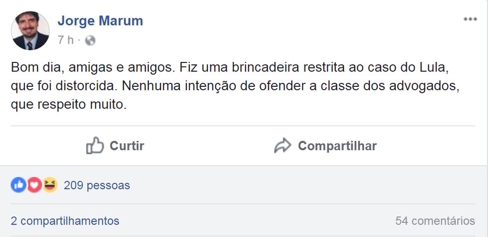 Após publicação ganhar repercussão, Marum disse que não tinha intenção de ofender advogados (Foto: Facebook/Reprodução)