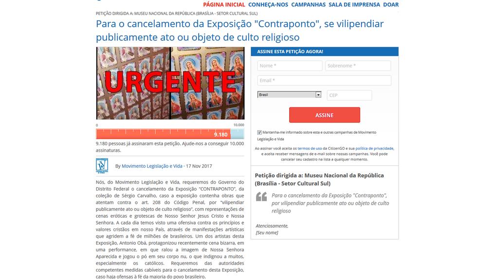 Petição online criada por grupo católico de Brasília pede fechamento de exposição por 'vilipendiar publicamente ato ou objeto religioso' (Foto: CitizenGo/Reprodução)