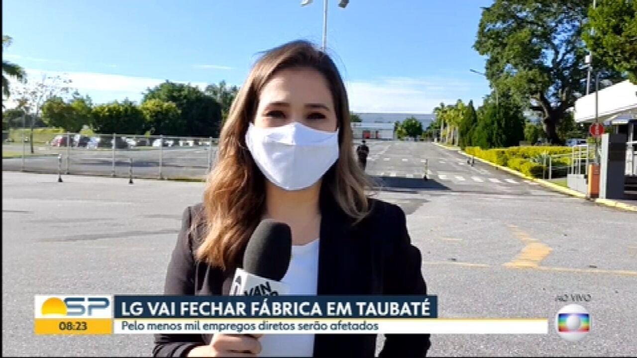 LG anuncia fechamento de fábrica em Taubaté