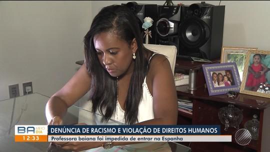 Professora baiana acusa polícia da Espanha de racismo após ser impedida de entrar no país