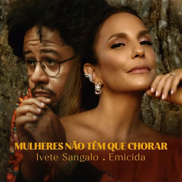Emicida reforça, com delicadeza, o discurso encorajador de Ivete Sangalo no single 'Mulheres não têm que chorar'