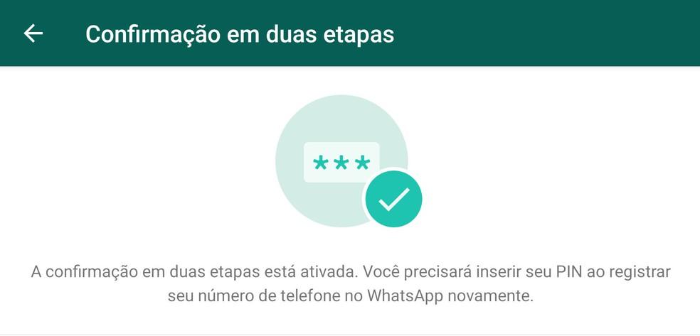 Configuração da verificação em duas etapas no WhatsApp. — Foto: Reprodução