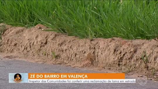 Zé do Bairro vai até Valença conferir reclamação de lama em estrada