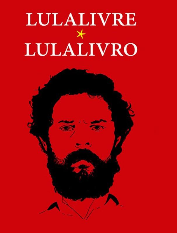 Lula Livre/Lula Livro (Foto: Reprodução)