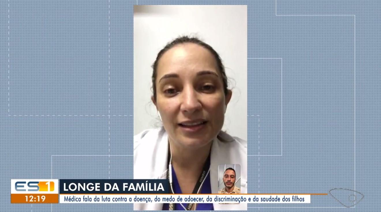 Médica do ES que atua no combate ao coronavírus fala sobre medo e discriminação: 'vivemos um dia de cada vez'