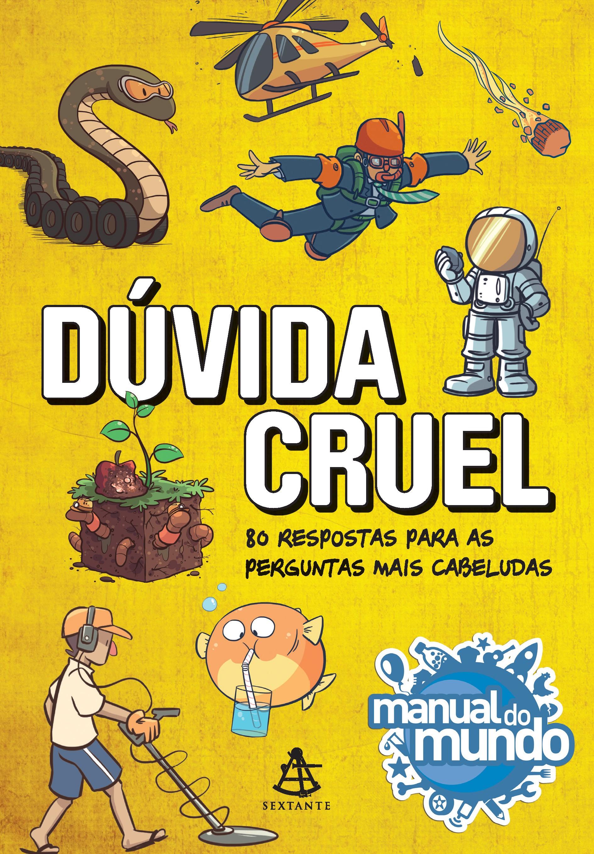 Dúvida Cruel, do Manual do Mundo (Foto: Divulgação)